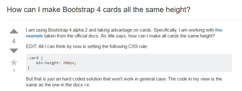 Insights on  exactly how can we  build Bootstrap 4 cards just the  identical tallness?